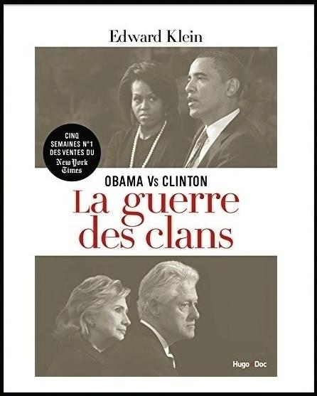 Obama vs Clinton - La guerre des clans - Klein Edward