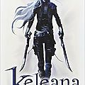 Keleana l'assassineuse, de sarah j.maas
