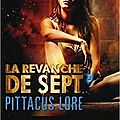 Lorien legacies, la revanche de sept (t5)