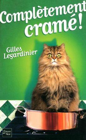 Complétement cramé Gille Legardinier