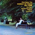 Chet Baker - 1979 - Someday My Prince Will Come (SteepleChase)