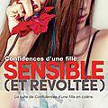 Confidences d'une fille sensible (et révoltée) tome 2 - louise rozett