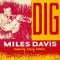Miles Davis Featuring Sonny Rollins - 1951 - Dig (Esquire)