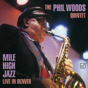 Phil_Woods_Quintet___1996___Mile_High_Jazz__Live_In_Denver__Concord_Jazz_