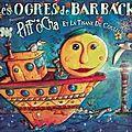 Pitt'ocha et la tisane de couleurs, les ogres de barback
