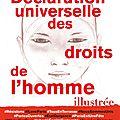 Déclaration universelle des droits de l'homme illustrée - collectif