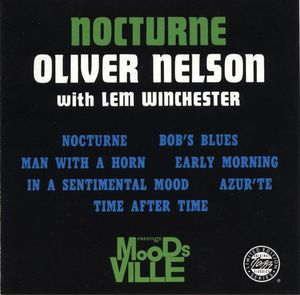 Oliver_Nelson_With_Lem_Winchester___1960___Nocturne__Prestige_
