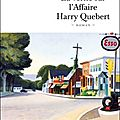 Joël dicker, la vérité sur l'affaire harry quebert, editions de fallois/l'age d'homme, 2012.