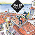 # 202 lady sir, journal d'une aventure musicale