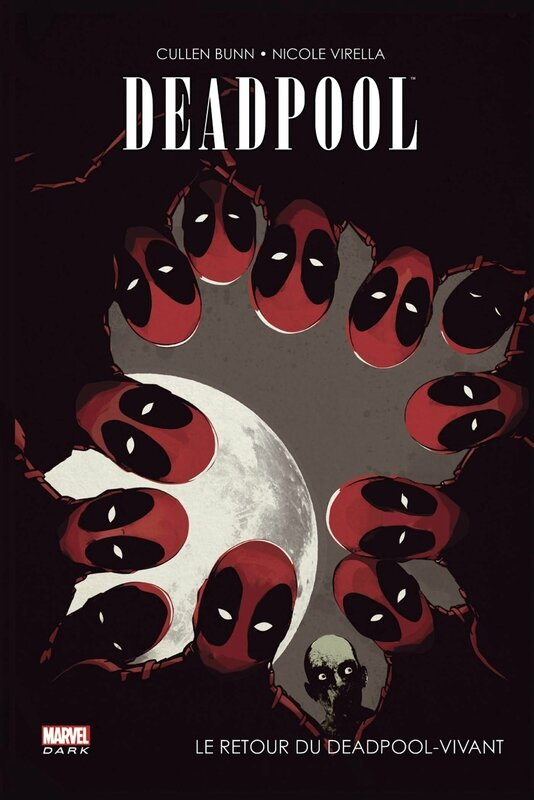 marvel dark deadpool le retour du deadpool vivant