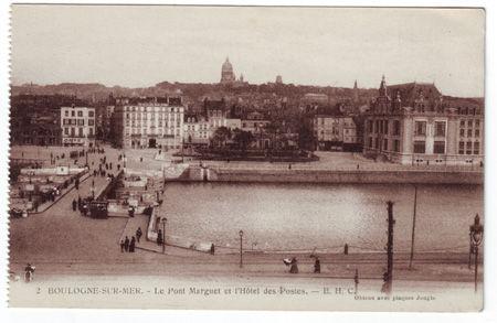 62 - BOULOGNE SUR MER - Pont Marguet et hote ldes postes