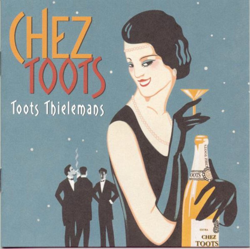 Toots Thielemans - 1998 - Chez Toots (Private Music)