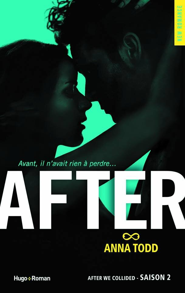 AFTER Tome 2 de Anna Todd