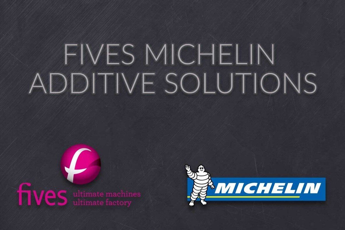 Fives Michelin Additive Solutions, futur leader mondial avec 20 % du marché