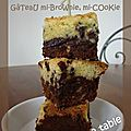 Gâteau mi-brownie;mi-cookie