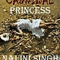 The cannibal princess ❉❉❉ nalini singh