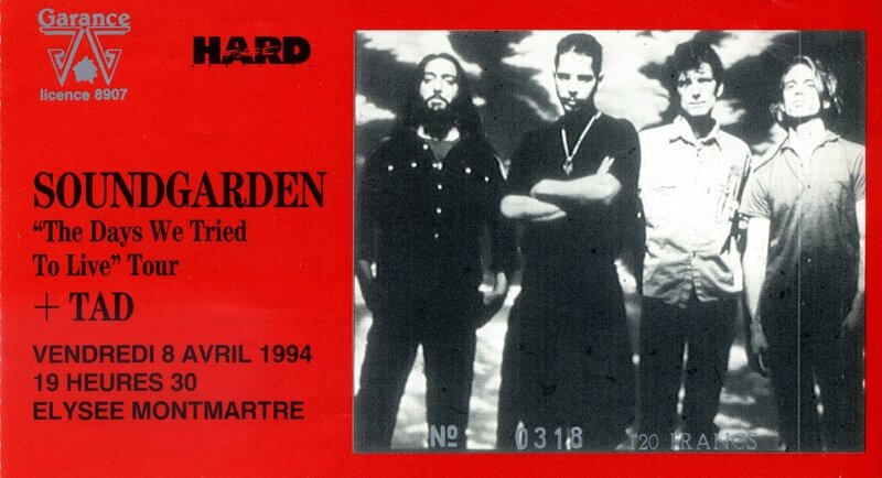 concert Soundgarden TAD Paris Elysée Montmartre 1994 ticket