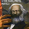 A vos Marx, prts, partez ! - Jrme Leroy