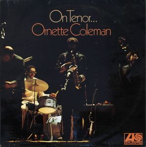 Ornette Coleman - 1962 - On Tenor