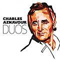Oclc/ft - 5/7 - toi et moi - charles aznavour (1994), avec céline dion (2008)