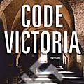 Code victoria, de thomas laurent