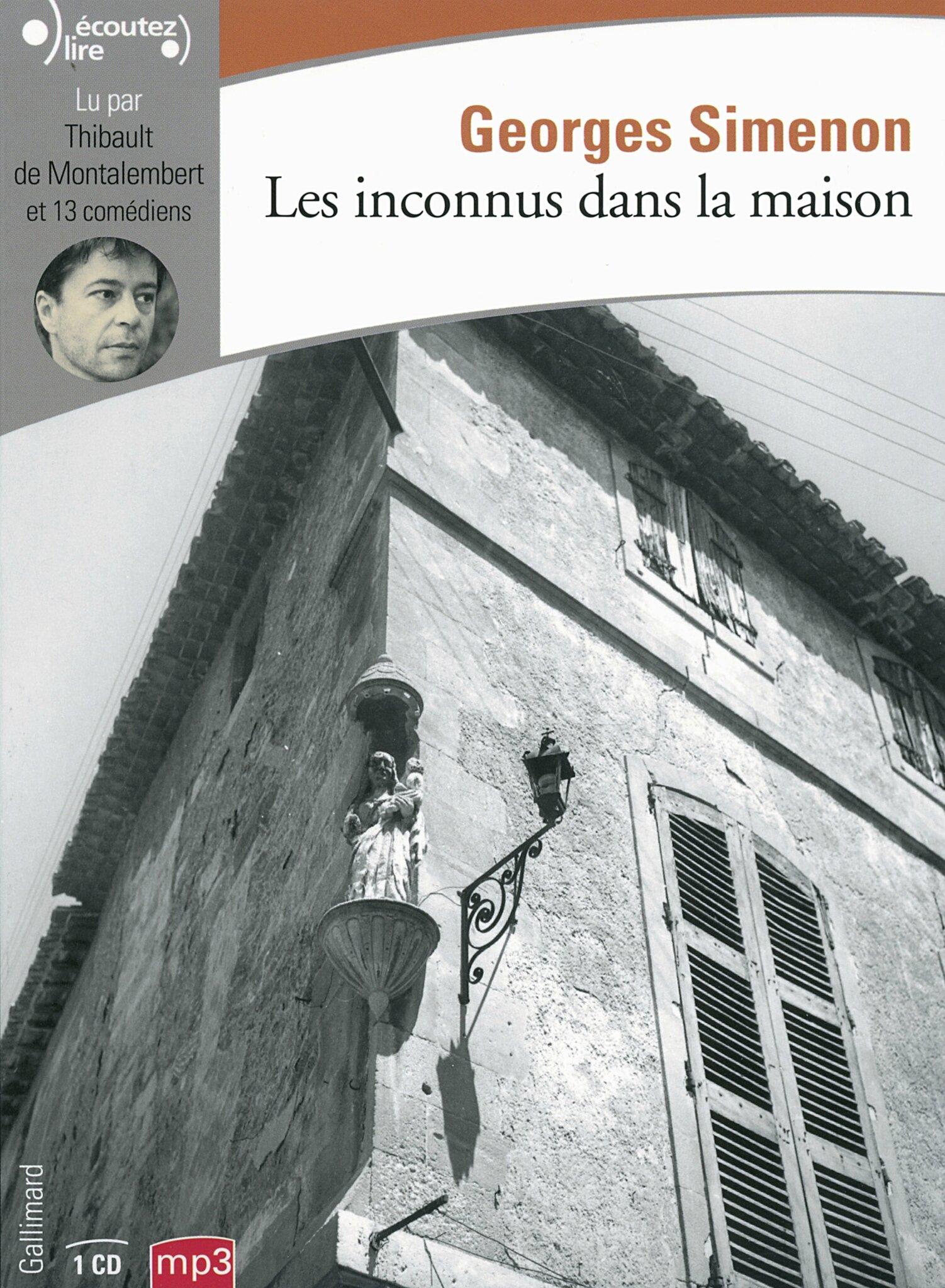 Les inconnus dans la maison de georges simenon les mots - Limace dans la maison ...