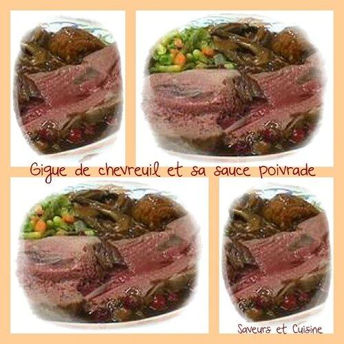 Gigue de chevreuil et sa sauce poivrade, un plat de fêtes !