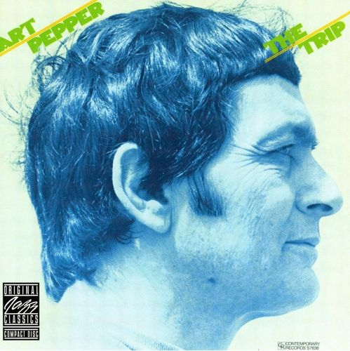 Art Pepper - 1976 - The Trip (Contemporary)