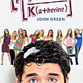 Le théorème des katherine - john green