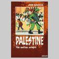 Palestine, une nation occupée, joe sacco