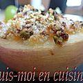 Nectarines légères farcies aux amandes, pistaches & abricots, parfumées à la lavande & l' huile d'olive