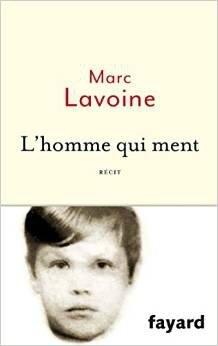Marc Lavoine l'homme qui ment