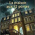 La maison aux 52 portes, d'evelyne brisou-pellen