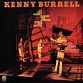 Kenny Burrell - 1974 - Up The Street, 'Round The Corner, Down The Block (Fantasy)