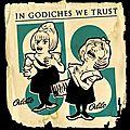 In Godiches we Trust !