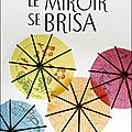 Le miroir se brisa - Agatha Christie