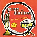Max Roach And Clifford Brown - 1954 - The Best Of Max Roach And Clifford Brown In Concert! (Vogue)