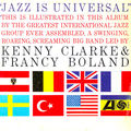Kenny Clarke & Francy Bolland - 1961 - Jazz is Universal (Atlantic)