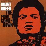 Grant_Green___The_Final_Comedown__1972_