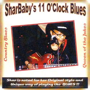 Shar Baby - 11 O´Clock Blues 2011