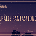 Châles fantastiques