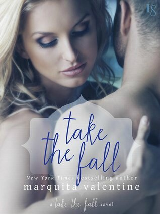 Take the Fall (Take the Fall #1) by Marquita Valentine (ARC provided for an honest review)