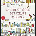ob_b7cdae_bibliotheque-des-coeurs-cabosses_0