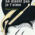 LIVRE : Au Japon ceux qui s'aiment ne disent pas je t'aime d'Elna Janvier - 2011