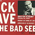 Nick cave & the bad seeds - vendredi 1er juin 1990 - brixton academy (london)