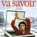 Va Savoir de Jacques Rivette - 2001