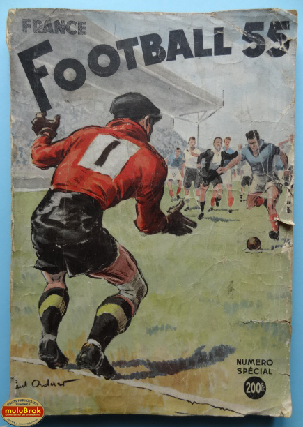 Livre sport france football 1955 mulubrok brocante en ligne - France football gratuit ...