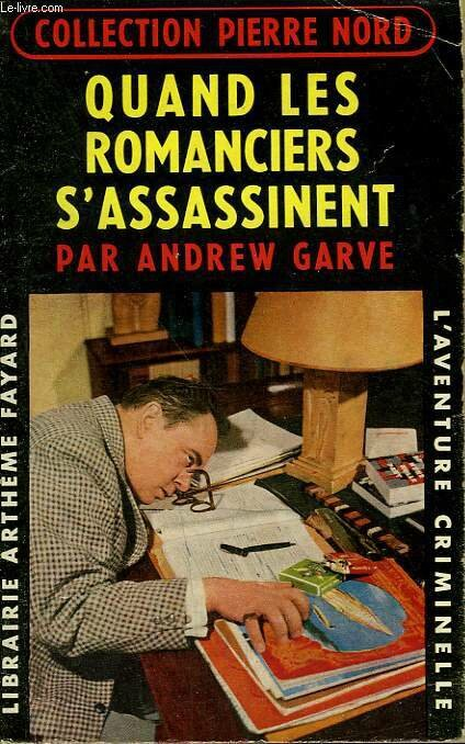 quand les romanciers s'assassinent