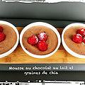 Mousse au chocolat au lait et aux graines de chia ( 215 cal/par personne)