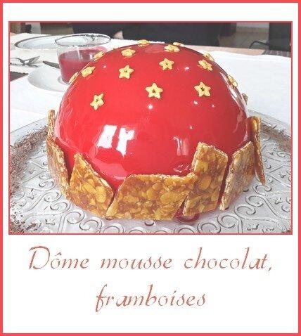 Dôme mousse chocolat, framboises